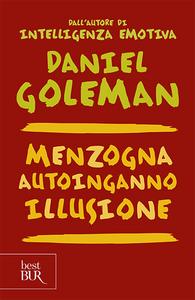 Libro Menzogna, autoinganno, illusione Daniel Goleman