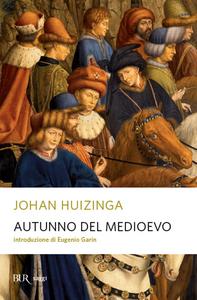 Libro Autunno del Medioevo Johan Huizinga