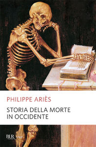 Libro Storia della morte in Occidente Philippe Ariès