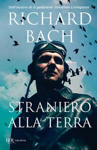 Libro Straniero alla terra Richard Bach