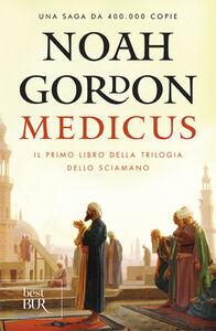 Foto Cover di Medicus, Libro di Noah Gordon, edito da BUR Biblioteca Univ. Rizzoli
