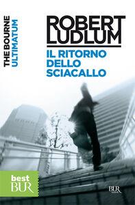 Libro The Bourne Ultimatum (Il ritorno dello sciacallo) Robert Ludlum