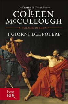 I giorni del potere - Colleen McCullough - copertina