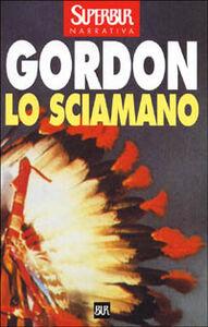 Foto Cover di Lo sciamano, Libro di Noah Gordon, edito da BUR Biblioteca Univ. Rizzoli