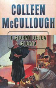 Libro I giorni della gloria Colleen McCullough
