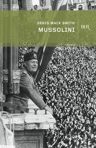 Foto Cover di Mussolini, Libro di Denis Mack Smith, edito da BUR Biblioteca Univ. Rizzoli