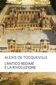 L' antico regime e la Rivoluzione - Alexis de Tocqueville - copertina