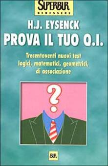 Prova il tuo Q.I. - Hans J. Eysenck - copertina