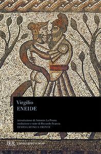 Foto Cover di Eneide. Testo latino a fronte, Libro di Publio Virgilio Marone, edito da BUR Biblioteca Univ. Rizzoli
