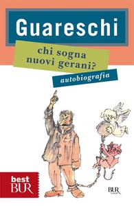 Libro Chi sogna nuovi gerani? Giovanni Guareschi
