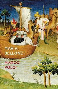 Libro Marco Polo Maria Bellonci