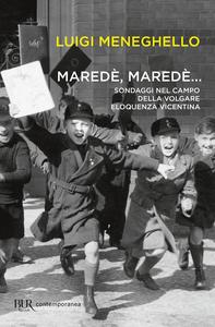 Libro Maredè, maredè... Luigi Meneghello