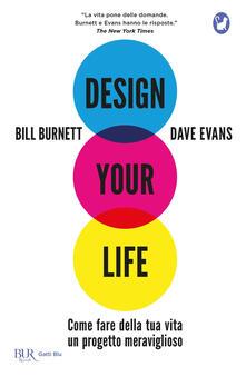 Capturtokyoedition.it Design your life. Come fare della tua vita un progetto meraviglioso Image