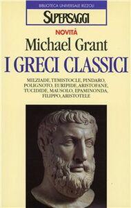 Libro I greci classici Michael Grant