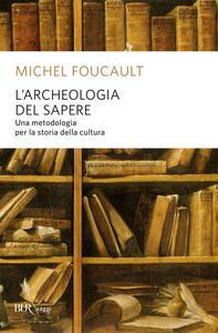 L' archeologia del sapere