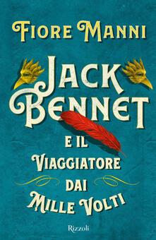 Camfeed.it Jack Bennet e il viaggiatore dai mille volti Image