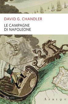 Le campagne di Napoleone - David G. Chandler - copertina