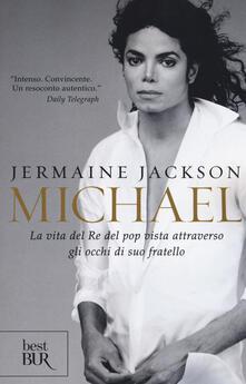 Winniearcher.com Michael. La vita del re del pop vista attraverso gli occhi di suo fratello Image