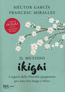 Mercatinidinataletorino.it Il metodo Ikigai. I segreti della filosofia giapponese per una vita lunga e felice Image