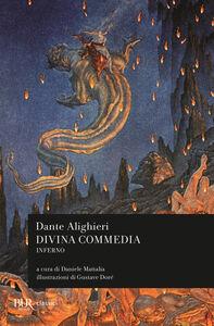 Foto Cover di La Divina Commedia. Inferno, Libro di Dante Alighieri, edito da BUR Biblioteca Univ. Rizzoli