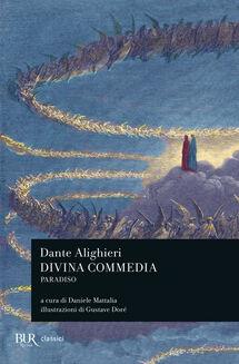 La Divina Commedia. Paradiso