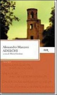 Adelchi - Manzoni Alessandro - wuz.it