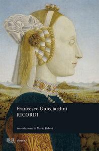 Foto Cover di Ricordi, Libro di Francesco Guicciardini, edito da BUR Biblioteca Univ. Rizzoli