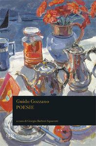 Foto Cover di Poesie, Libro di Guido Gozzano, edito da BUR Biblioteca Univ. Rizzoli