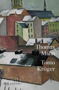 Libro Tonio Kröger. Testo tedesco a fronte Thomas Mann