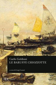 Libro Le baruffe chiozzotte Carlo Goldoni