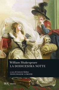 Libro La dodicesima notte. Testo inglese a fronte William Shakespeare
