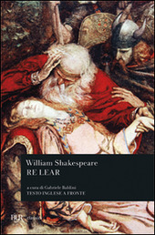 Re Lear. Testo inglese a fronte