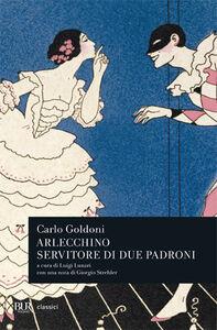 Libro Arlecchino servitore di due padroni Carlo Goldoni