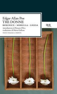 Libro Tre donne (Berenice, Morella, Ligeia) Edgar Allan Poe