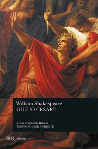 Libro Giulio Cesare. Testo inglese a fronte William Shakespeare
