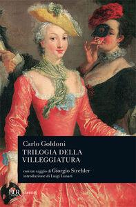 Libro Trilogia della villeggiatura Carlo Goldoni