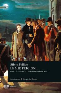 Libro Le mie prigioni Silvio Pellico