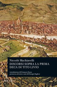 Libro Discorsi sopra la prima deca di Tito Livio Niccolò Machiavelli
