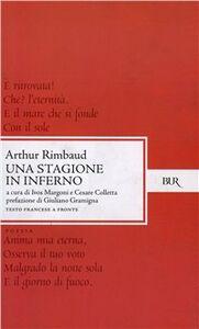 Foto Cover di Una stagione in inferno, Libro di Arthur Rimbaud, edito da BUR Biblioteca Univ. Rizzoli