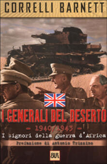 Listadelpopolo.it I generali del deserto. I signori della guerra d'Africa Image