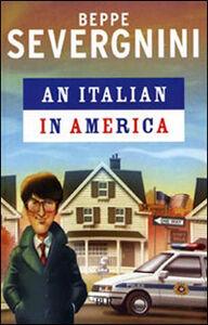 Foto Cover di Italian in America (An), Libro di Beppe Severgnini, edito da BUR Biblioteca Univ. Rizzoli