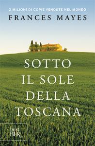 Libro Sotto il sole della Toscana Frances Mayes