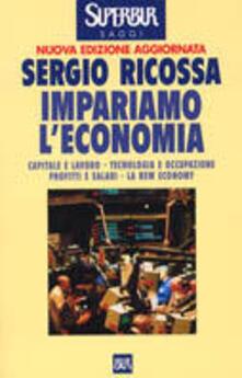 Criticalwinenotav.it Impariamo l'economia. Capitale e lavoro, tecnologia e occupazione, profitti e salari, la new economy Image