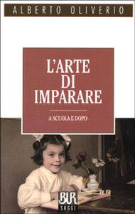 Libro L' arte di imparare Alberto Oliverio