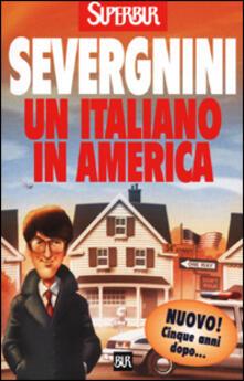 Un italiano in America - Beppe Severgnini - copertina