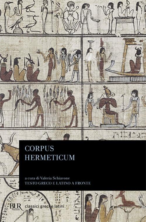 Corpus hermeticum. Testo greco e latino a fronte
