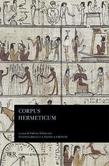 Corpus hermeticum. Testo greco e latino a fronte - Ermete Trismegisto - copertina