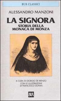 La monaca di monza - Alessandro Manzoni