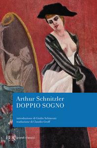 Libro Doppio sogno Arthur Schnitzler
