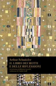 Libro Il libro dei motti e delle riflessioni Arthur Schnitzler